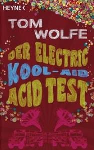 Tom Wolfes Acid Test