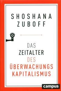 Zuboff: Das Zeitalter des Überwachungskapitalismus (Materialien 2)